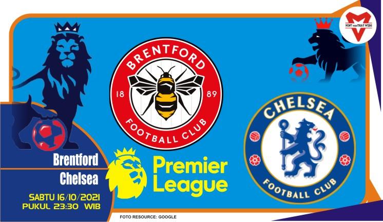 Prediksi Brentford vs Chelsea - Liga Inggris 16 Oktober 2021