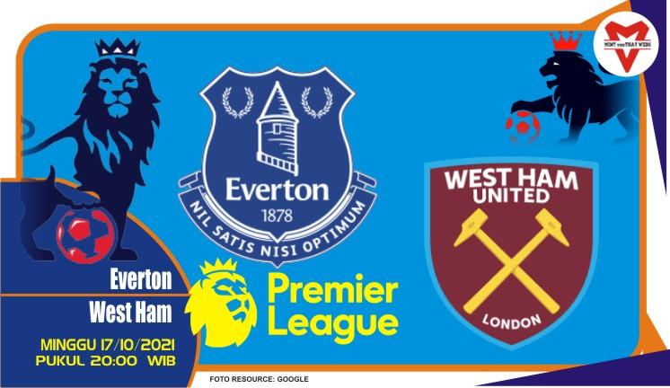 Prediksi Everton vs West Ham - Liga Inggris 17 Oktober 2021