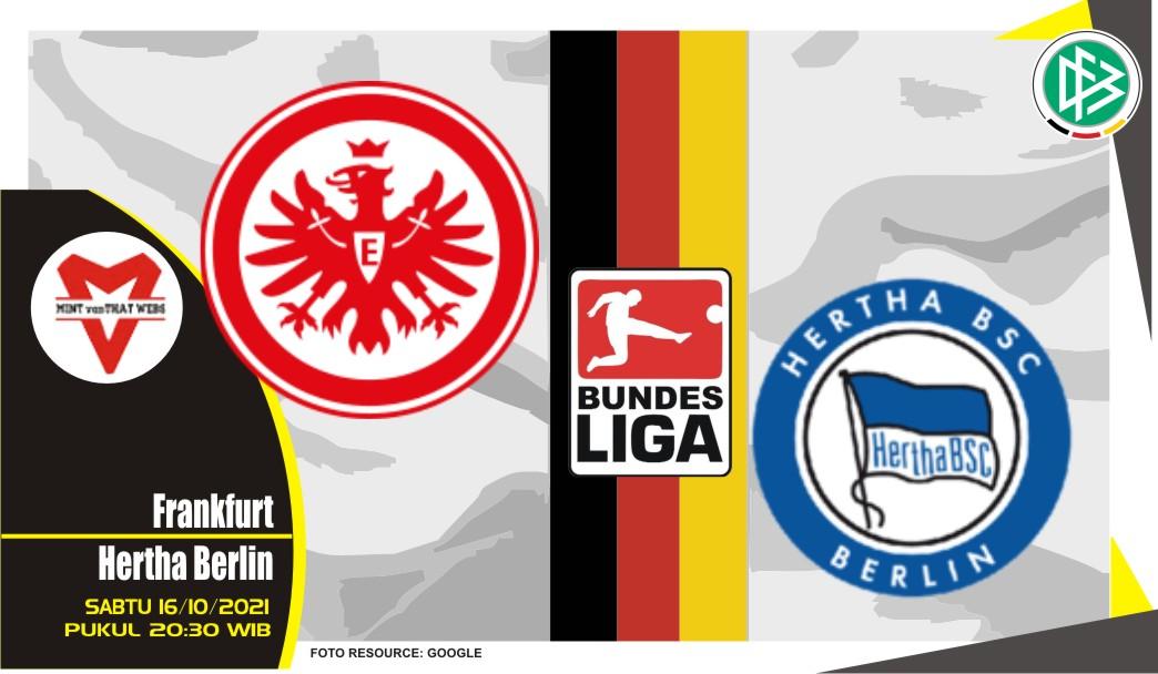 Prediksi Frankfurt vs Hertha Berlin - Bundesliga 16 Oktober 2021