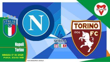 Prediksi Napoli vs Torino, Serie A Italia 17 Oktober 2021