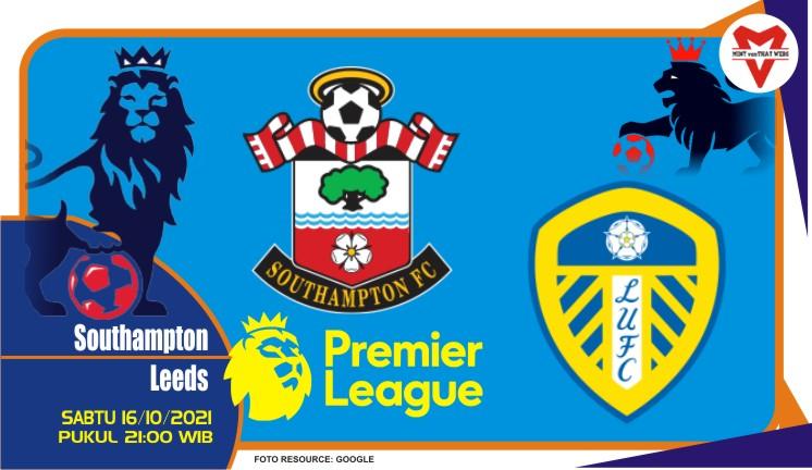 Prediksi Southampton vs Leeds - Liga Inggris 16 Oktober 2021