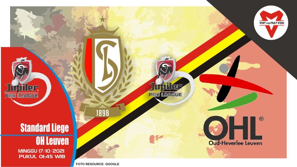 Prediksi Standard Liege vs OH Leuven - Liga Belgia 17 Oktober 2021
